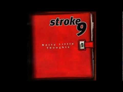 Stroke 9 - Not Nothing