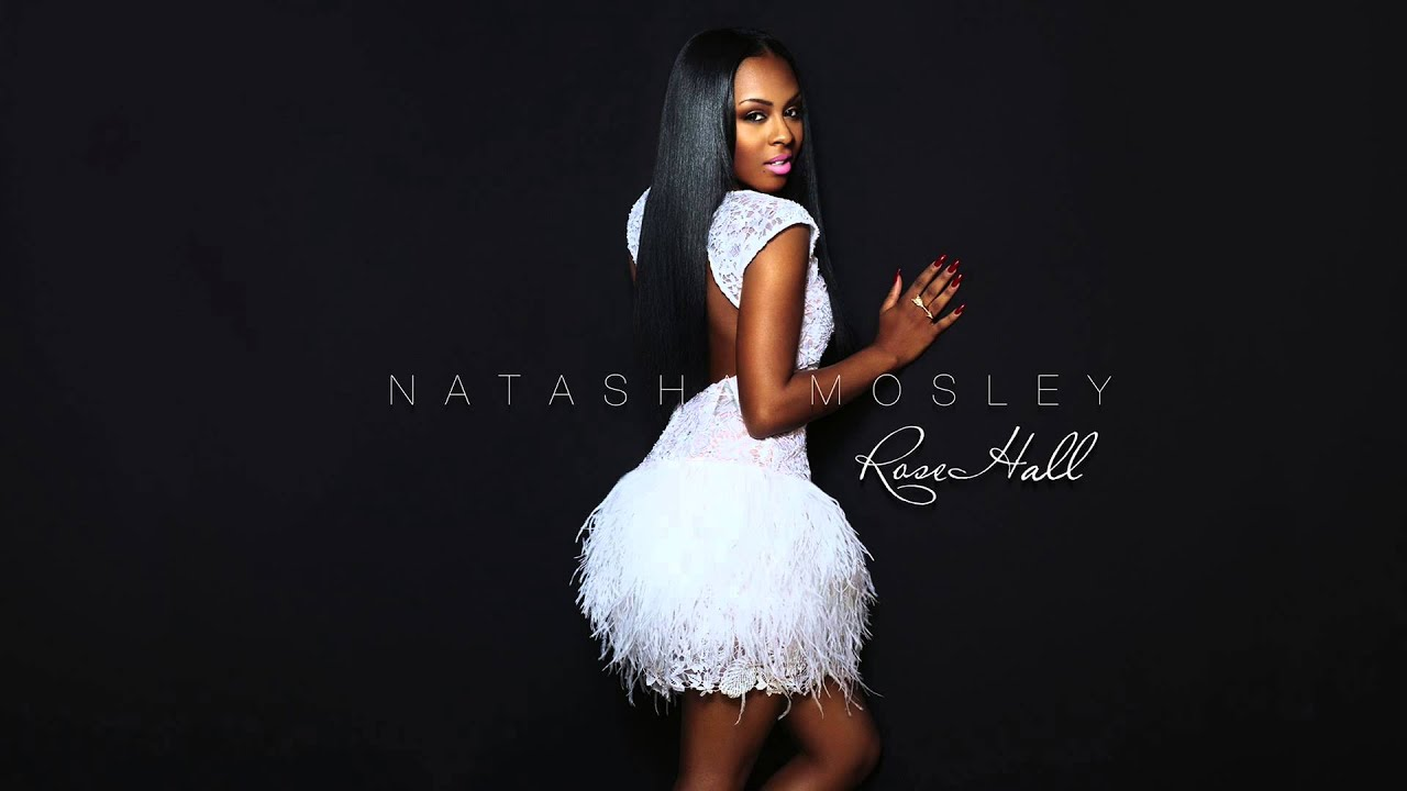 Natasha Mosley Love me Later