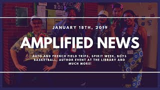 1-18-19 Amplified News Presents