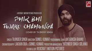download lagu Phir Bhi Tumko Chahunga  Half Girlfriend  Cover gratis