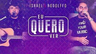 Israel e Rodolffo - Eu Quero Ver (Onde a Saudade Mora) [Vídeo Oficial]
