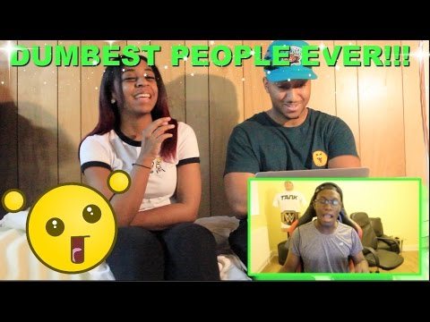 "Couple Reacts : ""Dumbest People Ever"" By Comedyshortsgamer Reaction!!!"
