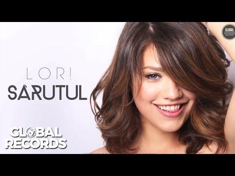 Lori - Sarutul (Official Single)
