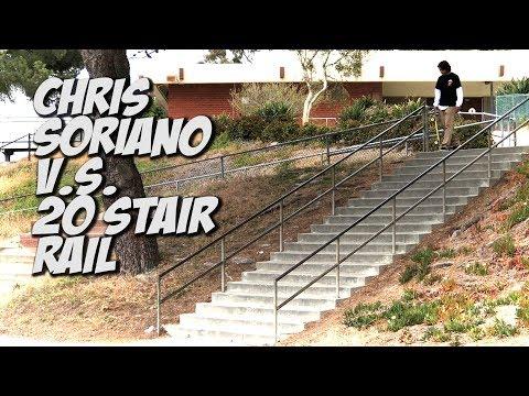 CHRIS SORIANO Vs A 20 STAIR RAIL ??? - NKA VIDS -