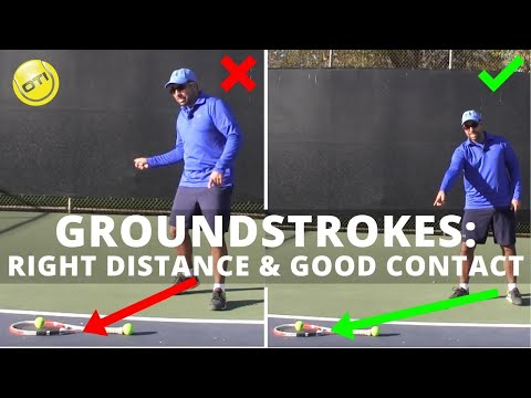 Groundstrokes Tip: The Right Distance & Good Contact