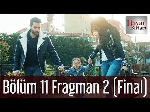 Hayat Sırları 11. Bölüm 2. Fragman (Final)