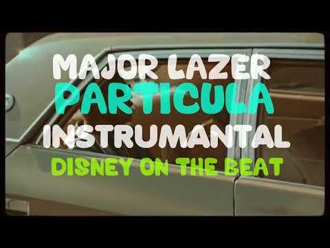 Major Lazer & DJ Maphorisa - Particula | Instrumental (Prod by Disney)