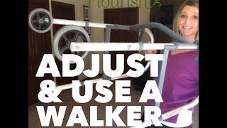 How to Use a Walker - Adjust & Walk | Seniors Flourish