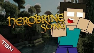 HEROBRINE SONG BY ITOWNGAMEPLAY