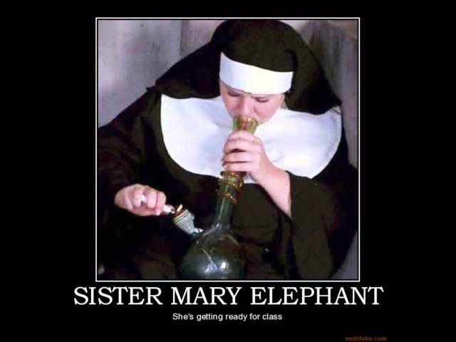 CHEECH AND CHONG Sister Mary Elephant