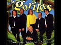 Los Gorilas de Para que baile [video]
