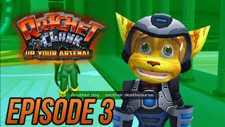 Ratchet and Clank 3: Up Your Arsenal - Episode 3