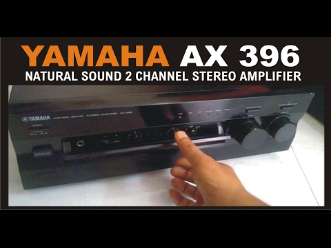 YAMAHA AX-396 NATURAL SOUND 2 CHANNEL STEREO AMPLIFIER- MOST AFFORDABLE