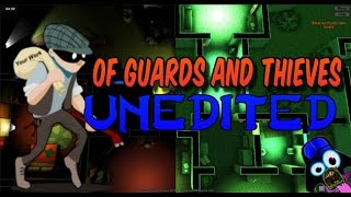 Awesome game! Of Guards and Thieves