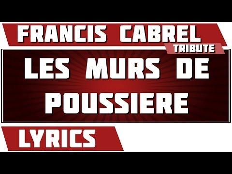 Francis Cabrel - Les Murs De Poussire