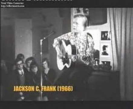 Jackson C Frank - Just Like Anything