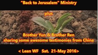 """Back to Jerusalem"" plus Bro Yun & Bro Ren"