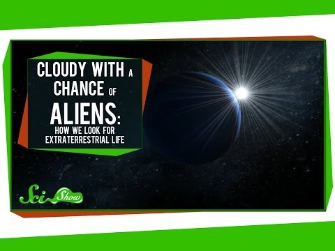Cloudy With A Chance Of Aliens: How We Look for Extraterrestrial Life