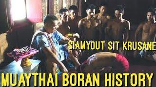 MUAY BORAN (MUAYTHAI HISTORY)