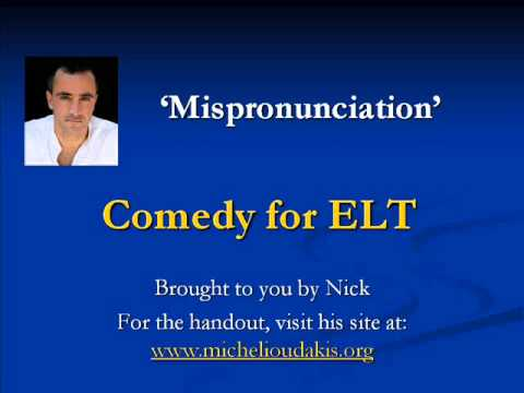 Comedy for ELT - Mispronunciation