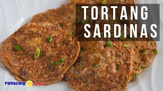 How to Cook Tortang Sardinas