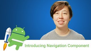 Android Jetpack: Introducing Navigation Component