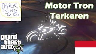 Gta 5 Online Motor Tron Terkeren Sedunia Update An Terbaru