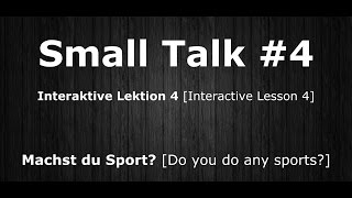 Deutsch Lernen | Interaktive Lektion 04 | Machst du Sport? | #SmallTalk | Learn German HD♫