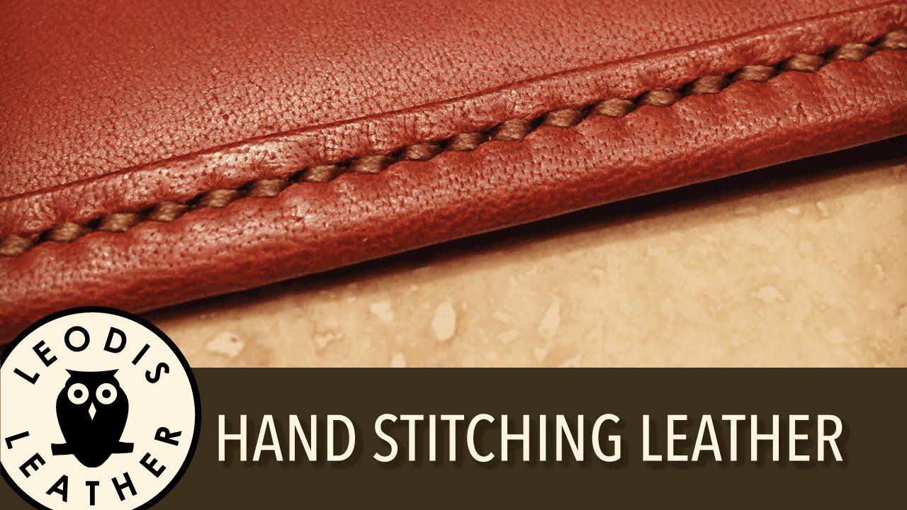 Hand stitching leather youtube