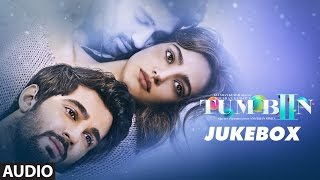 Tum Bin 2 Audio Songs Jukebox