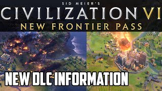 A years worth Civ 6 DLC coming! The New Frontier Pass!
