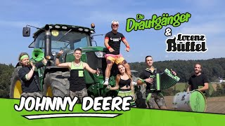 Die Draufgänger & Lorenz Büffel - JOHNNY DEERE (Official Video)
