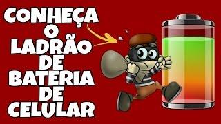 CONHEÇA O LADRÃO DE BATERIA DO SEU CELULAR | DICA IMPERDÍVEL