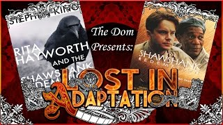 The Shawshank Redemption, Lost In Adaptation ~ The Dom