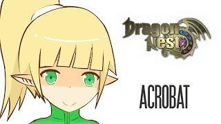 Dragon Nest in a Nutshell 3 - Acrobat