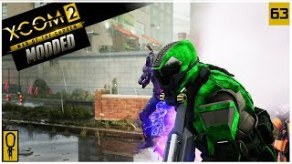THIS IS GOING SMOO-- - XCOM 2 WOTC Modded Gameplay - Part 63 - Let's Play Legend Ironman