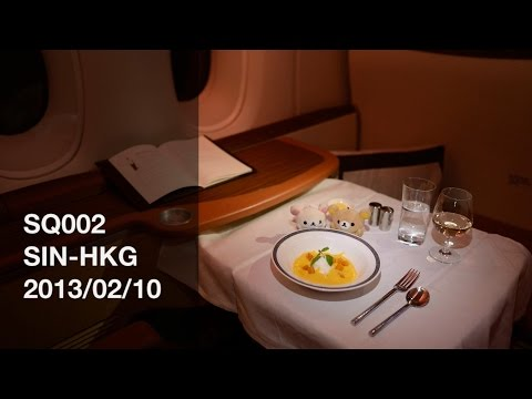 Singapore Airlines SQ002 SIN-HKG First Class Suites Flight Report - 2013/02/10