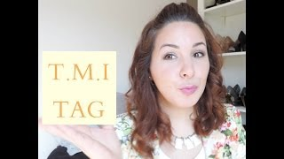 [VLOG] T.M.I TAG Too Much Information