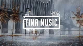 Sad Rain - Lone Wolf (Rap Việt)