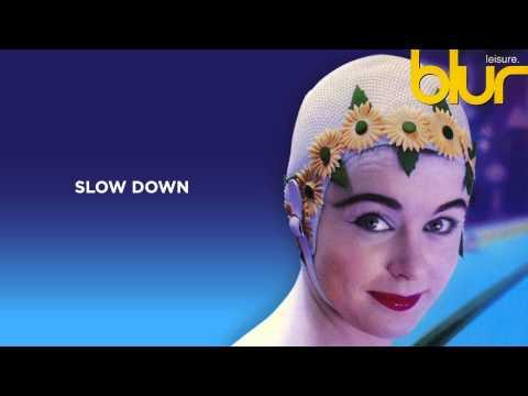 Blur - Slow Down