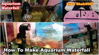 How to make waterfall Aquarium | water fall Aquarium Using Air pump
