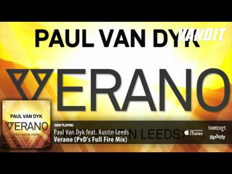 Paul Van Dyk feat Austin Leeds – Verano (PvD Full Fire Remix)