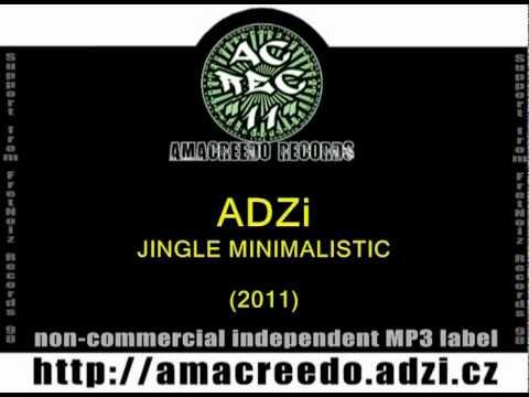 ADZi - Jingles Minimalistic (AmaCreedO Records - 2011)