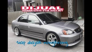 JUAL HONDA CIVIC VTIS 2001 M/T SIAP DIAJAK NONGKRONG