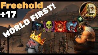 World First +17 Freehold, Zmok Holy Paladin PoV