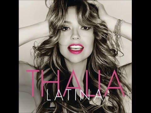 Thalia - La Movidita (Nueva Musica 2016) LATINA