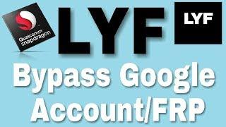 Bypass Google Account/FRP Lock LYF LS-4505 Flame 8 Marshmallow 6.0.1