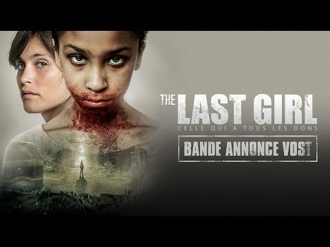 The Last Girl - Celle qui a tous les dons : Bande-annonce VOST streaming vf