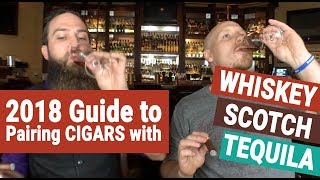 Download Lagu 2018 Guide to pairing CIGARS with WHISKEY, SCOTCH, & TEQUILA Gratis STAFABAND