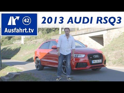 2013 Audi RS Q3 quattro -  Fahrbericht der Probefahrt / Test / Probefahrt